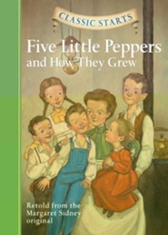Five Little Peppers and How They Grew