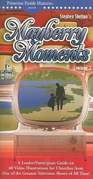 Mayberry Moments Volume 2 Leader/Participant Guide  -     By: Stephen Skelton