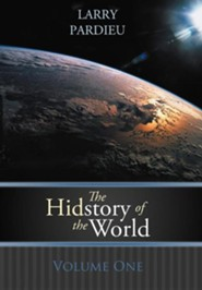 The Hidstory of the World: Volume One