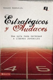 Estrat&#233gicos y audaces, Bold Strategies  -     By: Howard Andruejol