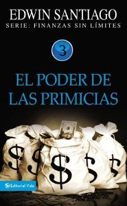 El Poder de las Primicias  (Power of the First fruit)