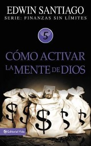 Como Activar la Mente de Dios  (Activing the Power of God)