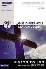 Preguntas Desafiantes: ¿Que Diferencia Marca Jesús?  (Tough Questions Series: What Difference Does Jesus Make?)