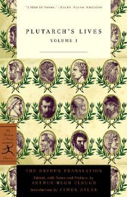 Plutarch's Lives, Volume 1  -     Edited By: Arthur Hugh Clough     By: Plutarch