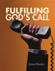 Fulfilling God's Call  -     By: Jimmy Manders