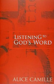 Listening to God's Word  -     By: Alice Camille