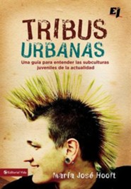 Ej/Tribus Urbanas, Urban Tribes  -     By: Mar&#237a Jos&#233 Hooft
