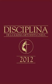 Book of Discipline 2012 Spanish Edition - Slightly Imperfect