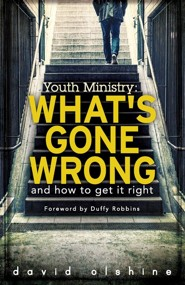 "757734: Youth Ministry: What""s Gone Wrong and How to Get it Right"