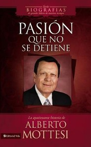 Pasion que no se detiene: La apasionante historia de Alberto Mottesi  -     