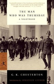 The Man Who Was Thursday: A Nightmare  -     By: G.K. Chesterton, Jonathan Lethem