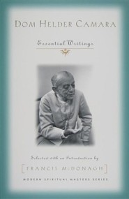 Dom Helder Camara: Essential Writings  -     By: Francis McDonagh