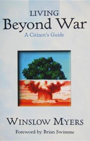 Living Beyond War: A Citizen's Guide
