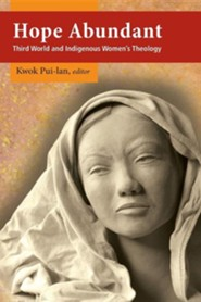 Hope Abundant: Third World and Indigenous Women's Theology