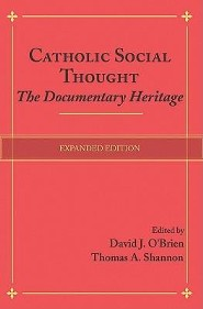 Catholic Social Thought: The Documentary Heritage  -              Edited By: David J. O'Brien, Thomas A. Shannon                   By: David J. O'Brien(Eds.) & Thomas A. Shannon(Eds.)