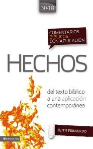 Hechos, NIV Application Commentary Acts: From biblical text . . . to contemporary life  -              By: Ajith Fernando