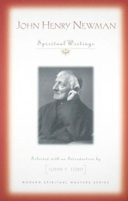 John Henry Newman: Spiritual Writings - Slightly Imperfect