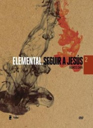 Elemental #2: Seguir a Jesús       (Basic #2: Follow Jesus), DVD  -     By: Francis Chan