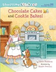 Chocolate Cakes and Cookie Bakes [With 100 Reusable Stickers]