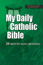 My Daily Catholic Bible - NABRE 20-Minute Daily readings