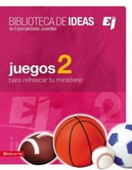 Biblioteca de ideas: Juegos 2  -              By: Youth Specialties