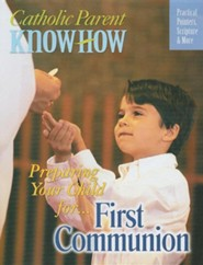 Preparing Your Child For... First Communion: Practical Pointers, Scripture & More  -     By: Joseph D. White, Ana Arista White