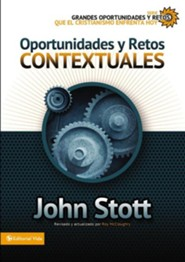 Grandes oportunidades y retos para el cristianismo hoy, Issues Facing Christians Today: Contextual  -     By: Zondervan