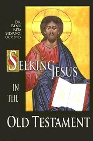 Seeking Jesus in the Old Testament