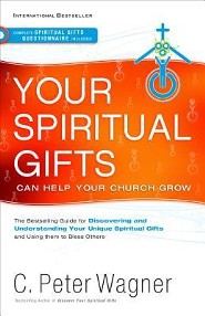 Your Spiritual Gifts Can Help Your Church Grow  -     By: C. Peter Wagner