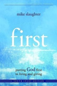 first: putting God first in living and giving - Youth Study