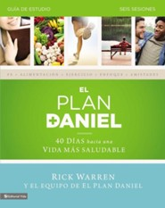 El Plan Daniel Guia de Estudio, The Daniel Plan Study Guide