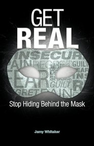 Get Real: Stop Hiding Behind the Mask
