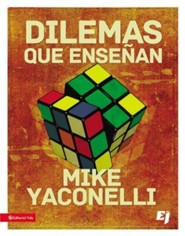 Dilemas que enseian  -     By: Mike Yaconelli