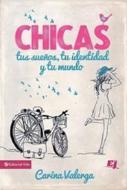 CHICAS, tus sueios, tu identidad y tu mundo - Spanish