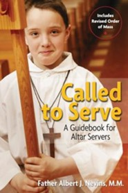 Called to Serve: A Guidebook for Altar ServersRevised, Update Edition