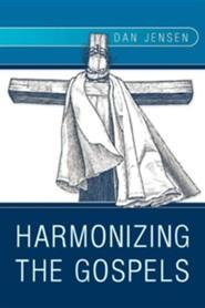 Harmonizing the Gospels