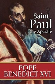 Saint Paul the Apostle  -     By: Pope Benedict XVI