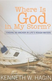 Where is God In My Storm?