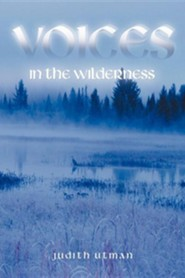 Voices in the Wilderness