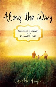 Along the Way  -     By: Lynette Hagin