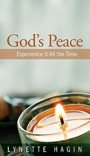God's Peace: Experience It All the Time  -     By: Lynette Hagin