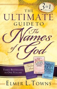Ultimate Guide to the Names of God