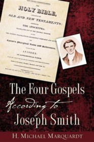 The Four Gospels According to Joseph Smith