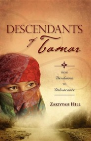Descendants of Tamar  -     By: Zakiyyah Hill