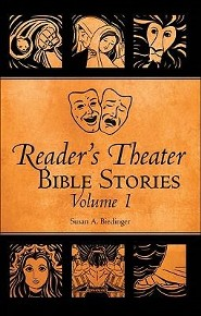 Reader's Theater Bible Stories, Volume 1