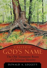 Called by God's Name: The Old Testament Roots of Christian Identity