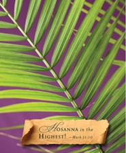 Hosanna Palm Sunday Bulletins, Large (Package of 50)  -