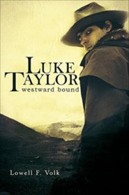 Luke Taylor: Westward Bound