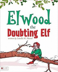 Elwood the Doubting Elf