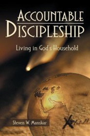 Accountable Discipleship: Living in God's Household
